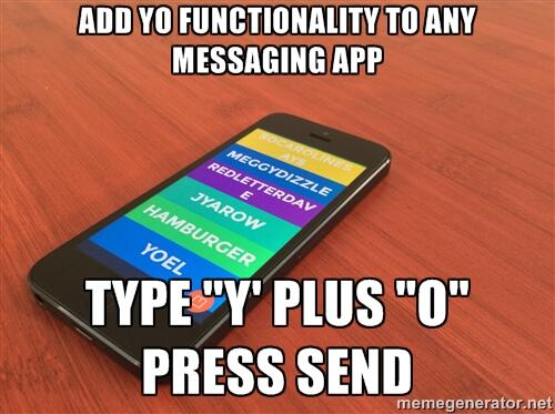 How to add Yo functionality to any messaging app: http://t.co/m2UAK12YmL
