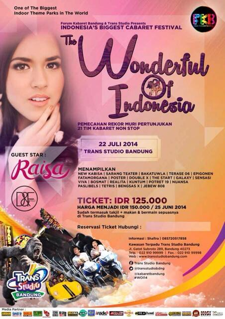 Wondeful Of Indonesia!! 22 july with 21 team Kabaret & special performance Raisa!! #WOI http://t.co/kWpLjvwCmd