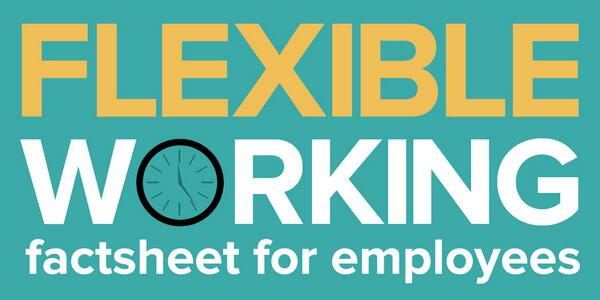 Download the flexible working fact sheet for employees: http://t.co/PQMlNDELxE Know your rights. http://t.co/cjjc3bZV0l