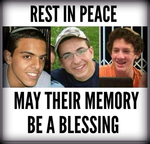 My thoughts are with the families of #EyalGiladNaftali Sadly our boys will never come back. #RIP #Israel http://t.co/vn9OZT8SDb