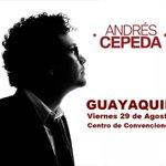 RT @quehacer_Hoy: #HOY ANDRES CEPEDA en CONCIERTO #GUAYAQUIL Centro de Convenciones http://t.co/mUKFZS0GY4