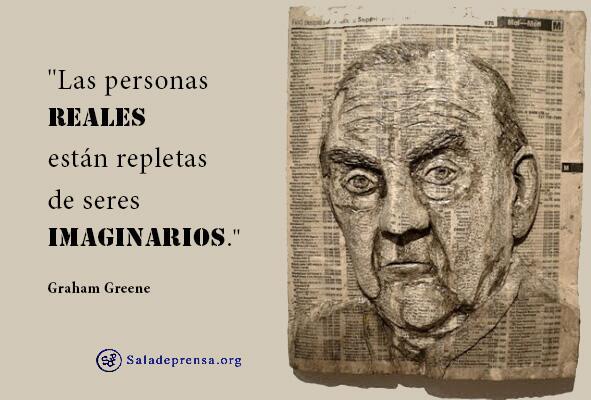 """""""Las personas reales están repletas de seres imaginarios."""" Graham Greene http://t.co/zkkU7zFRSm"""
