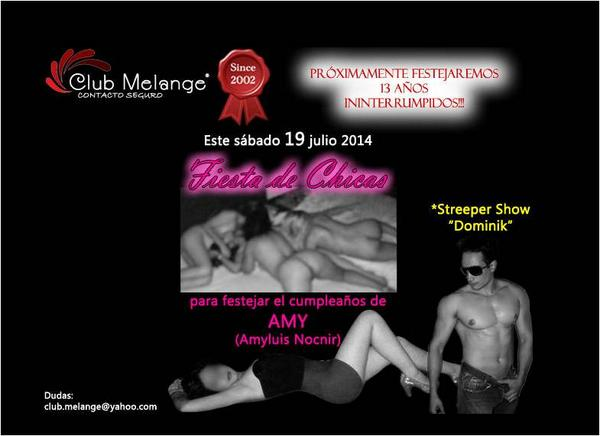 Club Melange (@ClubMelange): Streeper Show / Lesbian Party para celebrar el cumpleaños de Amy / ¡Tod@s están invitad@s!  webmaster@clubmelange.com http://t.co/unvFm9ur0l