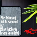 Uddhav Thackeray- Asaram Bapu Ji is innocent, He should not be harassed unnecessarily' #EvenTheyKnowBapujiIsFramed https://t.co/yMdx4KbSSe