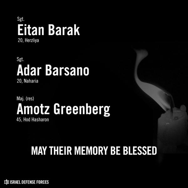 These soldiers fell while protecting the people of Israel. May their memory be a blessing. #IsraelUnderFire http://t.co/AVLYr8gDAi