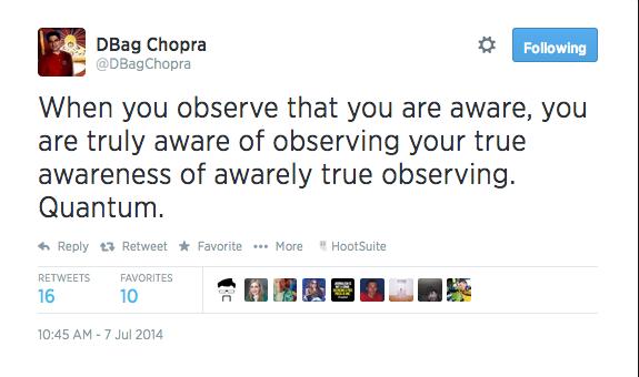 I ♥@DbagChopra- he's been putting Deepak Chopra in his place for years..... http://t.co/duvMYjMtXo http://t.co/tdM1hLu8BO