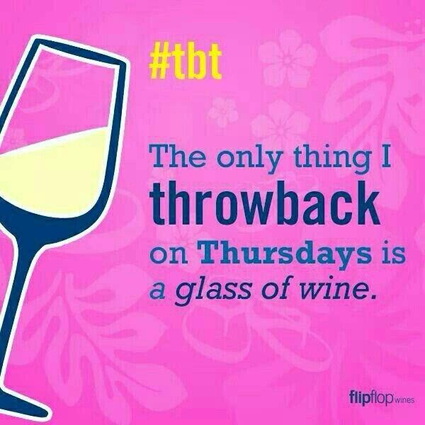 The only think I #TBT is #wine ...cheers! http://t.co/aPOy6kKBtn