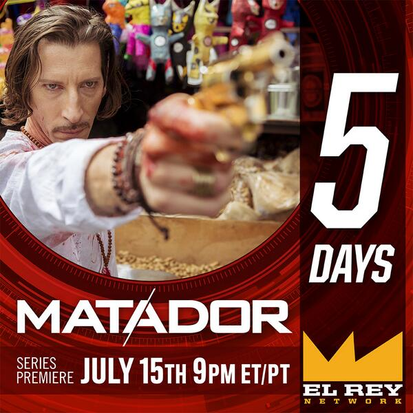 "Wow!! It has begun !!! ""@MatadorElRey: Five days until the series premiere of #Matador on @ElReyNetwork. http://t.co/Lbz2dYpCd9"""