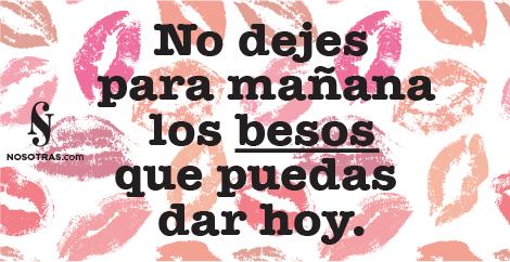 Mañana nadie sabe lo que puede pasar, así que...¡Feliz viernes! Os mandamos un beso a todas. #FraseDelDía #Nosotras http://t.co/Uk0PBsnEUN