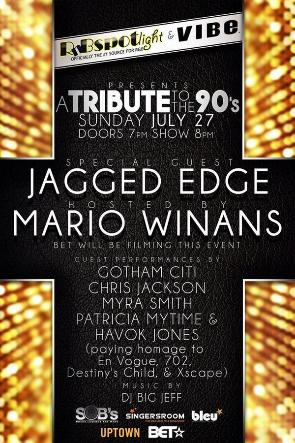 RnB Spotlight July 27th SOB's @Official_JE Jagged Edge! Hosted by @iamMarioWinans http://t.co/MixeFwRNuW http://t.co/IGfTQ4WvMv