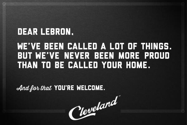 Dear @KingJames ... #ThisisCLE #BackToCleveland #WelcomeHomeLebron @cavs http://t.co/3c16hcteyE