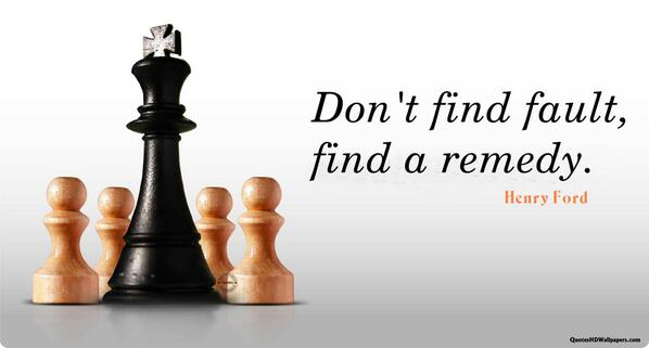 Don't find fault, find a remedy. #satchat http://t.co/WpIjrxsU43