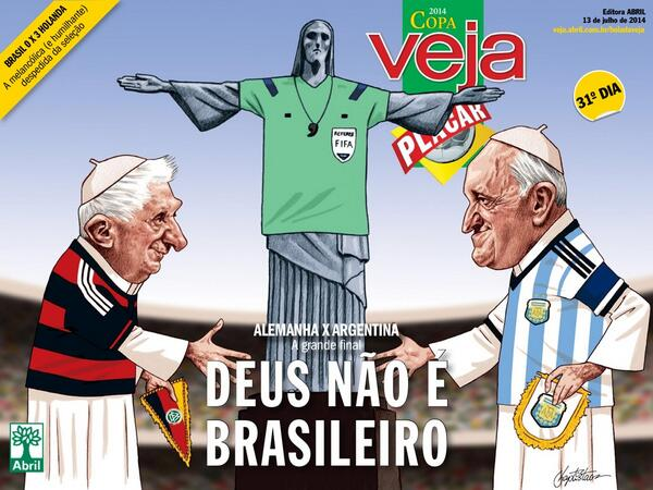 "Brutal portada de la Veja/Placar de hoy: ""Dios no es brasileño"" http://t.co/UOlqV29P9s"