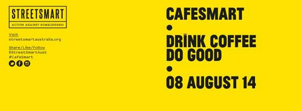 Hey, everyone. We've just signed up for @StreetSmartAust  #cafesmart2014 ,for the 4th year running.Great initiative! http://t.co/HmXQgwpN9V
