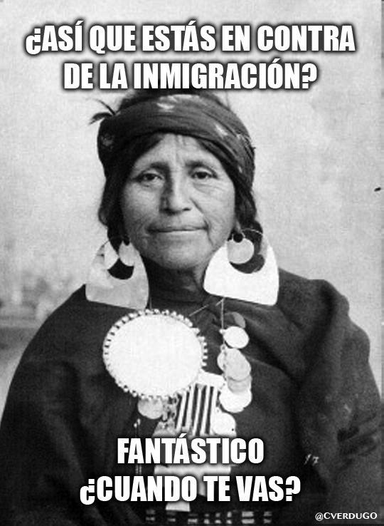 ¿Así que estás en contra de la inmigración? http://t.co/TvnfKPkGRV