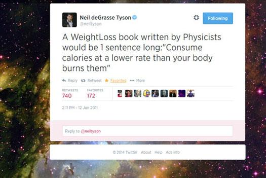 Possibly the best weight loss tweet of all time via @neiltyson http://t.co/3rOku7StKj