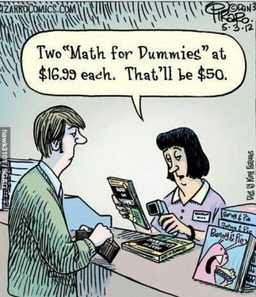 Math for dummies, if you did not smile, buy it. http://t.co/AYulX8bZEy