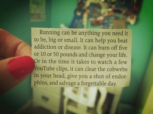 Running can be anything you need it to be, big or small... [pic] http://t.co/zc6so2u3Uq h/t @RaceClicks #runchat