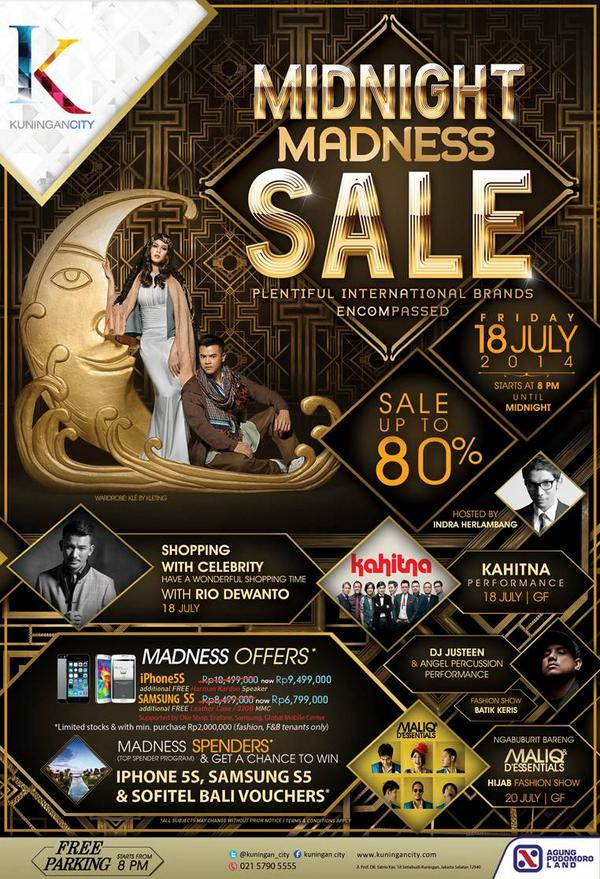Midnight Madness Sale Up To 80% only at @Kuningan_City Friday 18July2014. http://t.co/NmMGXuLMHS
