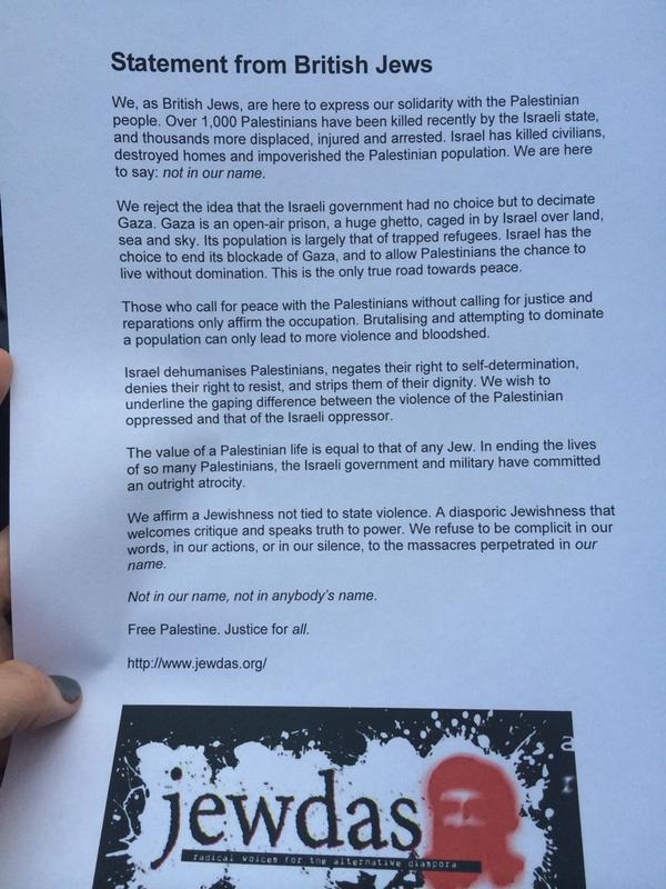 Here's the full 'statement from British Jews'- moving and worth a read. #GazaUnderAttack #london http://t.co/FxSAu6IhGq