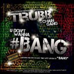 RT @LilTrubbCG: #Trubb u dont wanna #bang prod. by @Kinobeats #listen http://t.co/Up2SB3nTaT #Download---> http://t.co/7tQWejq2w7 http://t.co/v4VDQL344S