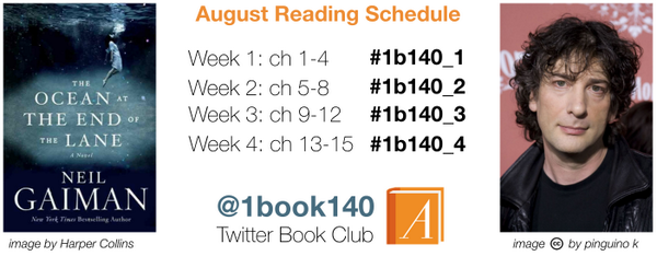 This month, we're reading @neilhimself's The Ocean at the End of the Lane at #1book140 Here's the reading schedule http://t.co/6AH3Dr8Ime