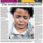 "Portada de The Guardian de mañana: ""The world stands disgraced"". Aprende, España. #GazaUnderAttack http://t.co/Wl72BX3WfY vía @gsemprunmdg"
