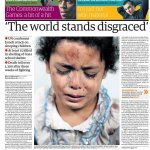 "RT @suttonnick Thursdays Guardian front page - ""'The world stands disgraced'"" #bbcpapers #Gaza http://t.co/oCsksKlXGZ"