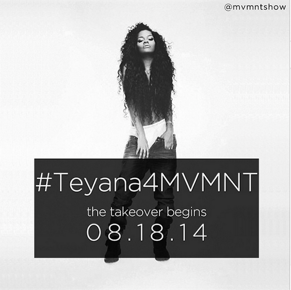 Stoked that @teyanataylor will be launching her line @mvmntshow to see the show through Teyana Taylor's eyes 8.18.14 http://t.co/47gDeriRHt