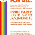 6-8pm RT @CB2tweets: #Vancouver! Celebrate @vancouverpride @CB2robson tonight w/ DJ, treats + special store savings http://t.co/GwLtl3cQsr