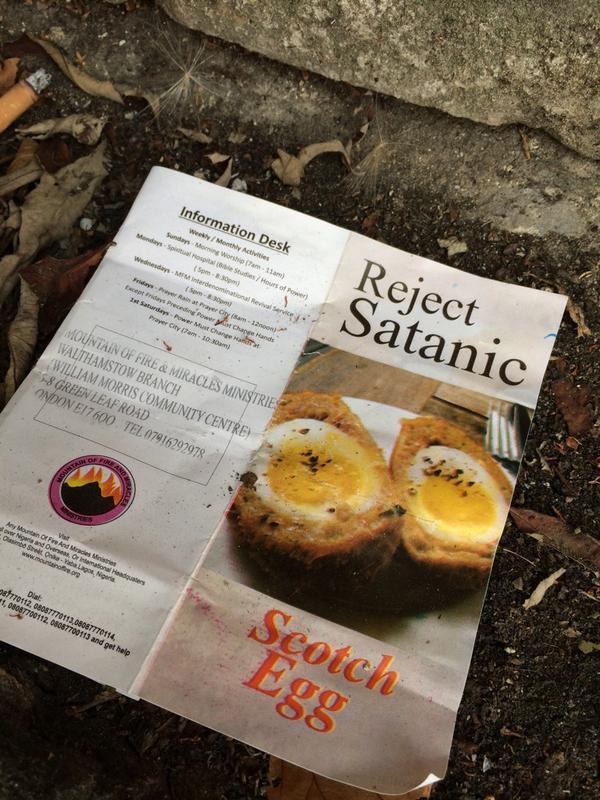 This is IMPORTANT RT @Nick1974: Weirdest discarded flyer ever? #satanicscotcheggs http://t.co/qrrfiwqxad