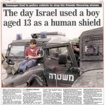 The day Israel used a boy aged 13 as a human shield.. Its a practice.. #GazaUnderAttack #Gaza #غزة_تحت_القصف http://t.co/MBlryDnSiU