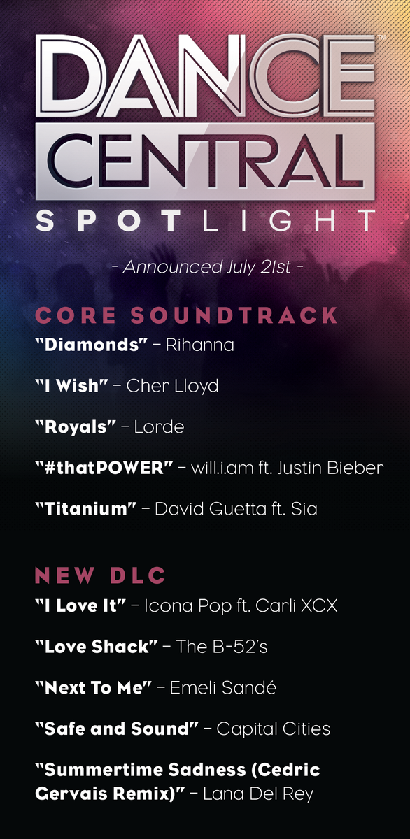 We just announced the rest of the @Dance_Central Spotlight soundtrack AND the first of many DLC songs! http://t.co/mNhSz2HsZ9