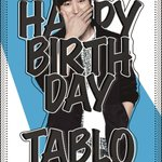[HAPPY BIRTHDAY TABLO]  #TABLO #EPIKHIGH   originally posted by http://t.co/GaNtlBKPRT http://t.co/DWnralB5FA