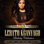 RT @sbokhuzy: The all sooooo sssooo beautiful @leratokganyago will be celebrating her BDAY @MolokoPretoria dis #FabulousFriday http://t.co/sTbFcoVfut