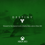 RT @xboxuk: Follow & RT for your chance to win a #Destiny Beta code on #Xbox360! http://t.co/16Fy77A0Vy