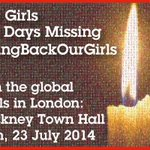 100 Days! LONDON VIGIL Kidnapped Nigerian Girls #BringBackOurGirls Hackney Town Hall 6PM 23rd July 2014 http://t.co/lJgkxgLkQi
