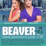 ITS COMING!!! Press Release: @thebeavertv! Starring @themisslexi @mrronwear!!! #thebeaver #beavertv #Vancouver http://t.co/xrkx8XHw66