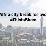 Follow & RT to #win a city break for two! Inc a trip to @CadburyWorld, read more: http://t.co/reMoarNEON #ThisisBham http://t.co/ETtyViL9h0