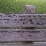 "Words of wisdom written on a park bench @DowntownGuelph @cityofguelph ""climb the mountain so you can see the world!"" http://t.co/mQczwvafa3"