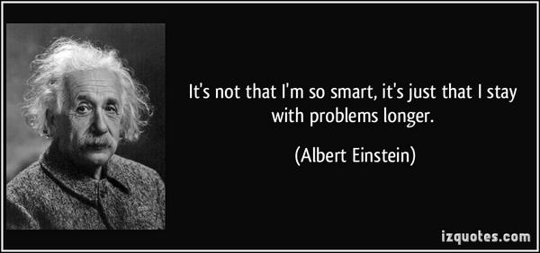 """""""It's not that I'm so smart, its just that I stay with problems longer.""""  - Albert Einstein. #Dyslexia #SpLds http://t.co/qQndO101eK"""