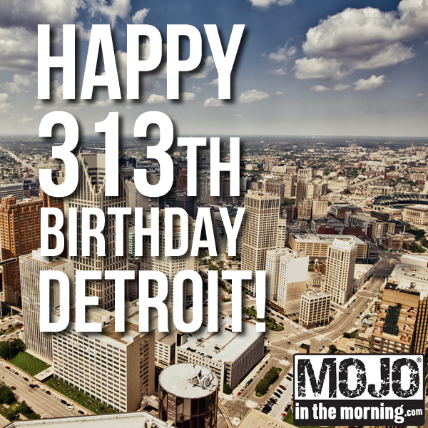 The D was founded on July 24, 1701. The 313 is 313 today... RT this if you love the Motor City! http://t.co/jD7aXMHkGJ