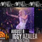 Big concert news...@IggyAzalea will perform live on the plaza on August 8th! #IggyTODAY #Fancy http://t.co/DKMF6UEM46