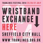 RT @SheffCityHall: Wristband Exchange Here!!!! @tramlines http://t.co/vMU0bxHo9B