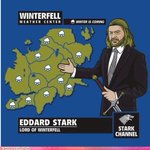 Why we dont let Ned do the weather... #GameOfThrones http://t.co/SpY5PMxMte
