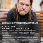 RT @WACOSS: A special #HPW2014 exhibition, presented by @CHCWA @lotterywest @BrookfieldPlPer & @humansofwa #homelessness #perth http://t.co/Jjf7Bw0R8v