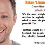RT @YesRosewell: .@DaftLimmy on why he supports a #voteYes in the #indyref http://t.co/ns4P2AeZgU
