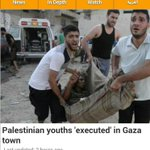Palestinian youths executed in Gaza town http://t.co/IskgVxarRn via @ajenglish #ICC4Israel #SaveGaza http://t.co/az1W7hY2ea