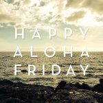 RT @UHManoaNews: Happy #AlohaFriday! http://t.co/ws3UDO3uUH