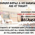Asaram Bapujis Gurukuls r at Target as Missionaries fear Craze of Convent Schools is vanishing #WhyBapujiTargeted http://t.co/cTO3f8ql55